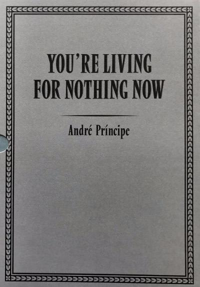 FLOW's Book du Jour: André Príncipe | You're Living For Nothing Now