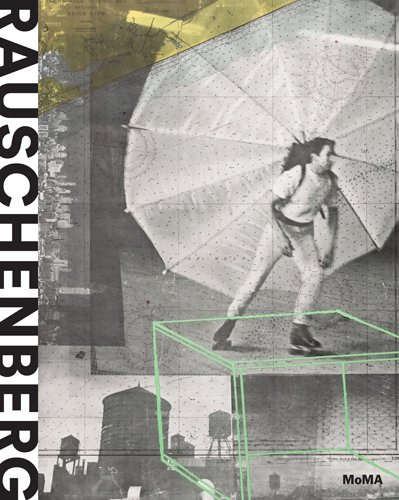 FLOW's Book du Jour: THE MUSEUM OF MODERN ART // Robert Rauschenberg