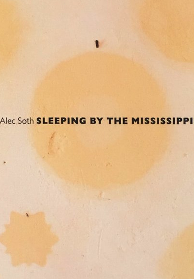 FLOW's Book du Jour: Alec Soth | Sleeping by the Mississippi
